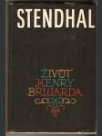 Život Henryho Brularda - Stendhal - náhled