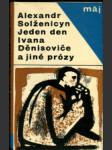 Jeden den Ivana Děnisoviče a jiné prózy - náhled