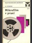Mikrofilm v praxi - A. Svoboda - náhled