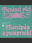 Beránci vlci aneb Marcipán a pumprnikl - concoridia discors aneb Discordia concors německé poezie dvanáctého až devatenáctého století - náhled