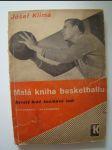 Malá kniha basketballu - Bývalý hráč košíkové radí - náhled