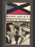 Manon Lescaut - Hra o 7 obr. podle stejnojm. franc. románu abbé Prévosta - náhled