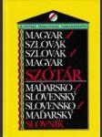 Magyar - szlovák, szlovák - -magyar szótár / Maďarsko - slovenský, slovensko  - maďarský slovník - náhled