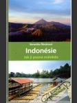 Indonésie - Jak ji pozná málokdo - náhled