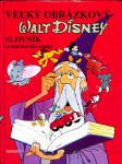Veľký obrázkový Waly Disney slovník nemecko-slovenský - náhled