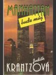 Manhattan bude můj (Krantzová Judith) - náhled