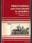 Náchodsko od minulosti k dnešku 1985 - náhled