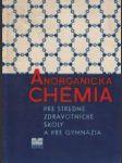 Anorganická chémia pre stredné zdravotnícke školy a pre gymnáziá - náhled