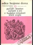 Purcell - Leonton - Corbett a jiní z hudební minulosti staré Anglie - náhled