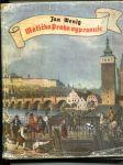 Matička Praha vypravuje (Putování starou Prahou) - náhled