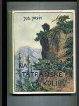 Na tatranské kolibě (Život dvou chlapců v divočině) - náhled