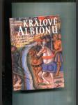 Králové Albionu (Historický román z doby válek růží mezi Yorky a Lancastery) - náhled