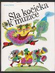 Šla kočička k muzice - z české a moravské lidové poezie - náhled