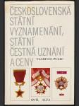 Československá státní vyznamenání, státní čestná uznání a ceny - náhled