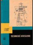 Technické kreslenie pre SPŠ strojnícke, elektrotechnické, hutnícke a dopravné - náhled