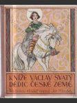 Kníže Václav Svatý dědic české země - náhled
