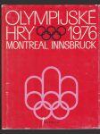 Olympijské hry 1976 - 21. olympijské hry, Montreal-12. zimní olympijské hry, Innsbruck - náhled