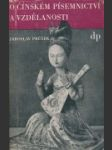 O čínském písemnictví a vdělanosti - náhled