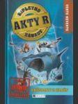Akty R: Ripleyho záhady 4: Prízraky z hlbín - náhled