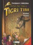 Prípad pre teba a Tigrí tím: Kliatba múmie - náhled