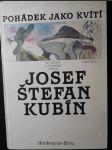 Pohádek jako kvítí : ze svého Zlatodolu vybral Josef Štefan Kubín - náhled