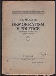 Demokratism v politice - (Předneseno 19.V.1912 v Č. technice) - náhled