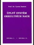 Úplný systém okultních nauk (Kniha I., Kniha II.) - náhled