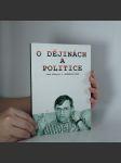 O dějinách a politice. - náhled