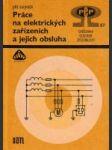 Práce na elektrických zařízeních a jejich obsluha (Ověřování odborné způsobilosti) - náhled