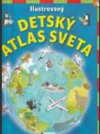 Ilustrovaný detský atlas sveta - náhled
