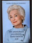 Pět amerických prezidentů, česká babička a já - náhled