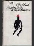 Fantastické transplantace - náhled