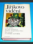 Jiříkovo vidění a jiné příběhy, které podle divadelních her Josefa Kajetána Tyla dětem vypravuje Vladimír Kovařík - náhled