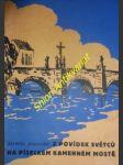 Z povídek světců na píseckém kamenném mostě - janovská jarmila - náhled