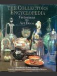 The Collector´s encyclopedia - Victoriana to Art Deco - náhled