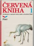 Červená kniha ohrožených a vzácných druhů rostlin a živočichů ČSSR sv. 1 - 2 - náhled