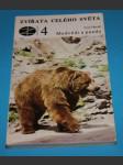 Zvířata celého světa 4 Medvědi a pandy - náhled