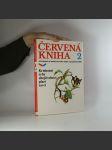 Červená kniha ohrožených a vzácných druhů rostlin a živočichů ČSSR 2 - náhled