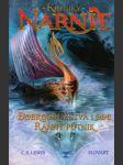 Kroniky Narnie.  Dobrodružstvá lode Ranný pútnik  - náhled