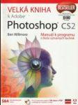 Velká kniha k Adobe Photoshop CS2 (Manuál k programu a škola výtvarných technik)  - náhled