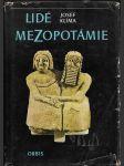 Lidé Mezopotámie - Cestami dávné civilizace a kultury při Eufratu a Tigridu - náhled