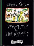 Trampoty s helikónem - četba pro žáky základních škol - náhled