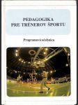 Pedagogika pre trénerov športu - náhled