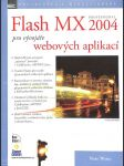Flash MX professional 2004 pro vývojáře webových aplikací - náhled