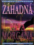 Záhadná fata morgána (1998) - náhled