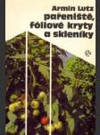 Pařeniště, fóliové kryty a skleníky (1987) - náhled