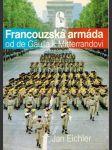 Francouzská armáda od de Gaulla k Mitterrandovi - náhled