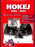 Hokej 2002 - 2003. Velká ročenka českého a světového hokeje - náhled