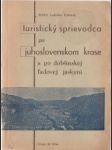 Turistický sprievodca po juhoslovenskom krase a po Dobšinskej ľadovej jaskyni - náhled