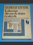 Labyrint dávných dějin českých - Dějiny 10. století - náhled